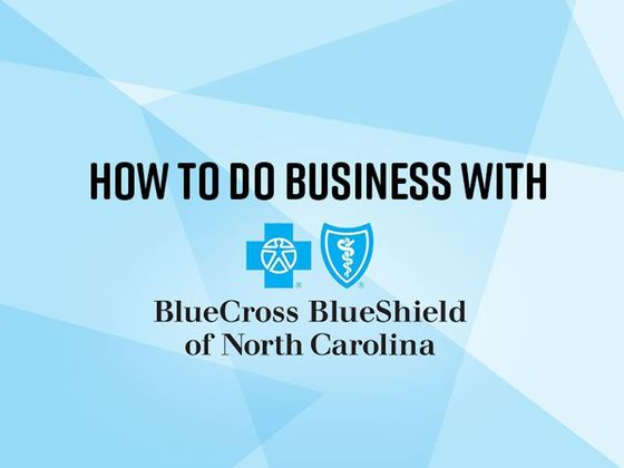 How to Do Business with BlueCross BlueShield of North Carolina
