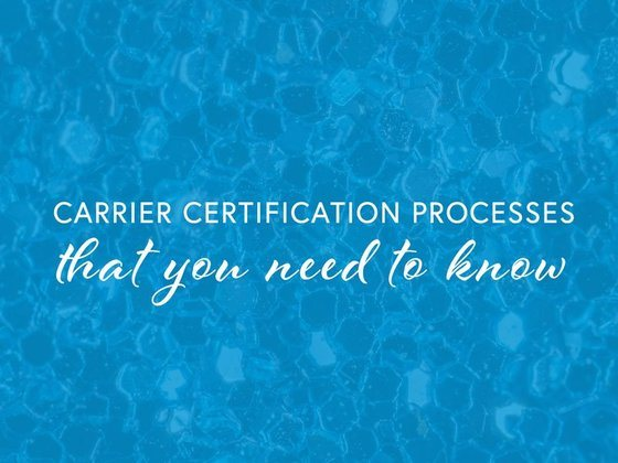 Carrier Certification Processes that You Need to Know