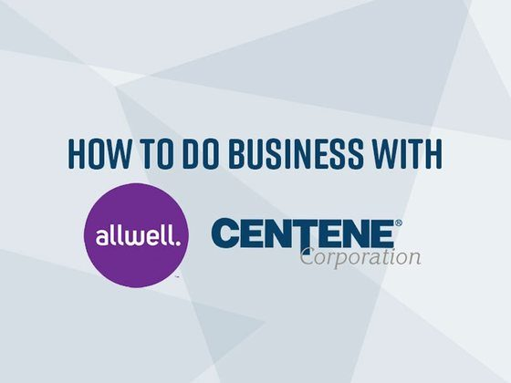 How to Do Business with Allwell/Centene