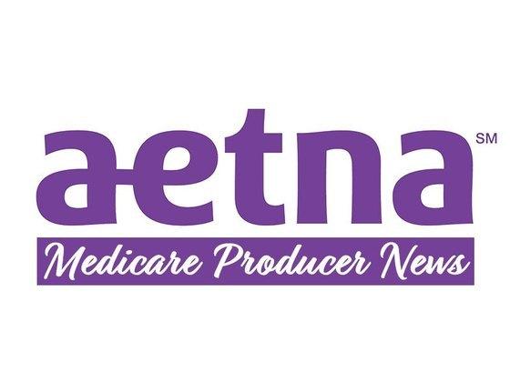 Aetna Medicare Producer News