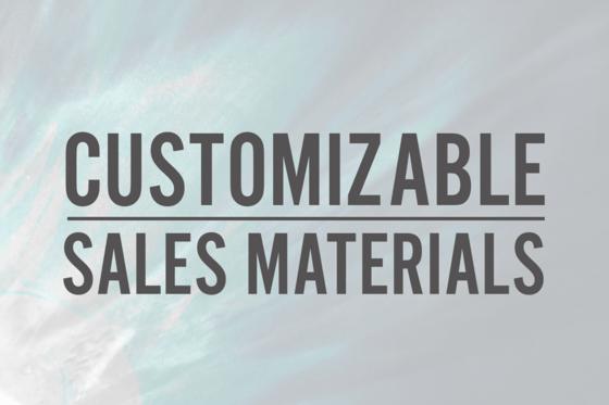 Customizable Sales Materials