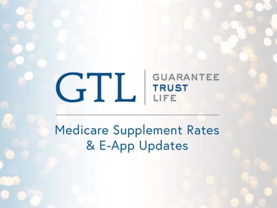 GTL Medicare Supplement Rates & E-App Updates