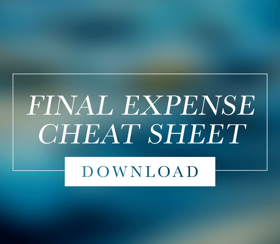 Final Expense Cheat Sheets