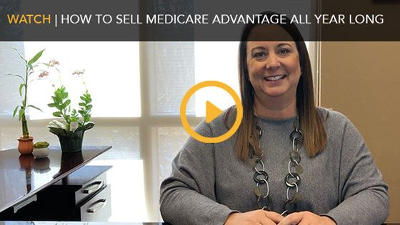 How to Sell Medicare Advantage All Year Long