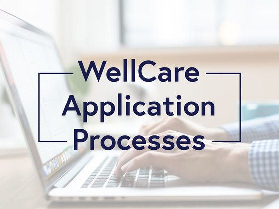 WellCare Application Processes