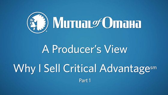 A Producer's View: Why I Sell Critical Advantage