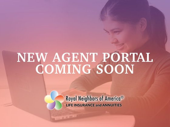 New Agent Portal Coming Soon for Royal Neighbors