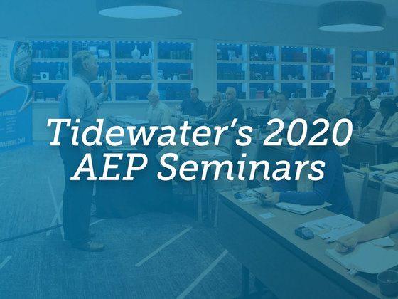 Tidewater's 2020 AEP Seminars