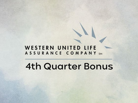 Western United Life Assurance Company 4th Quarter Bonus