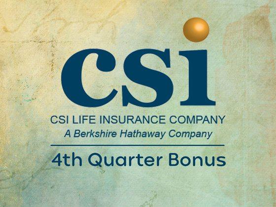 CSI Life 4th Quarter Bonus