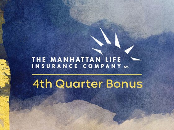 Manhattan Life Insurance Company 4th Quarter Bonus