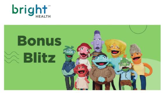 Bright Health Bonus Blitz
