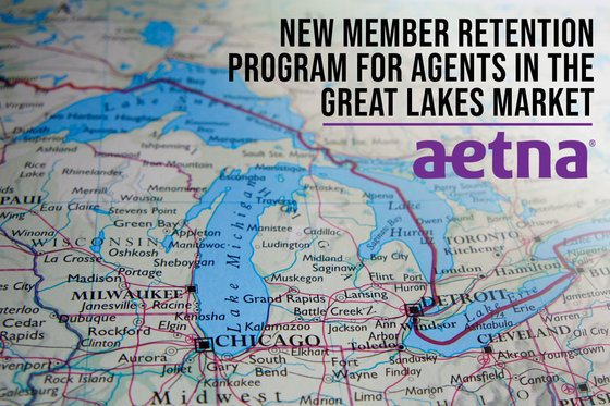 Aetna: New Member Retention Program for Agents in the Great Lakes Market