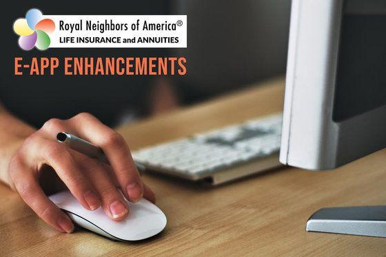 Royal Neighbors of America e-App Enhancements