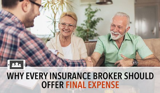 Why every insurance broker should offer final expense