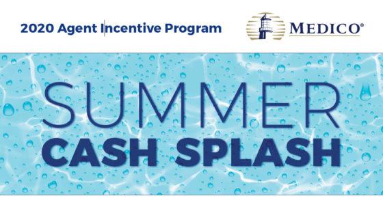 Medico Summer Cash Bonus