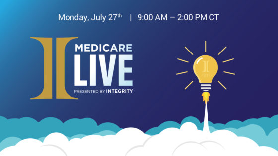 Medicare Live Monday, July 27th | 9:00 AM - 2:00 PM CT