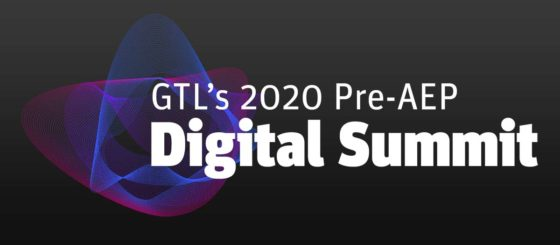 GTL's 2020 Pre-AEP Digital Summit